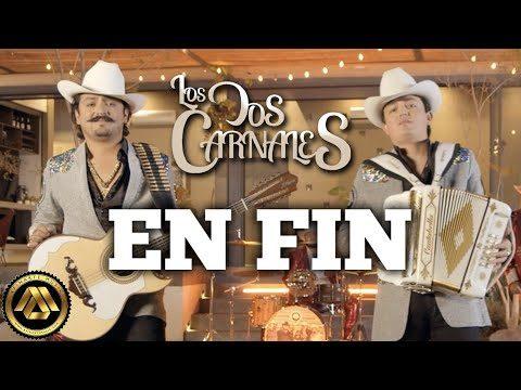 Los Dos Carnales estrenan 'EN FIN'