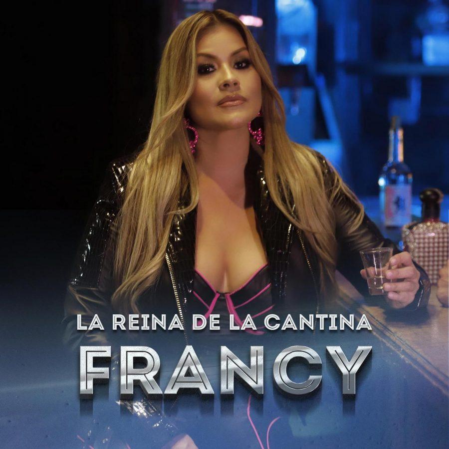 """FRANCY RETOMA SU ESENCIA POPULAR CON """" LA REINA DE LA CANTINA"""
