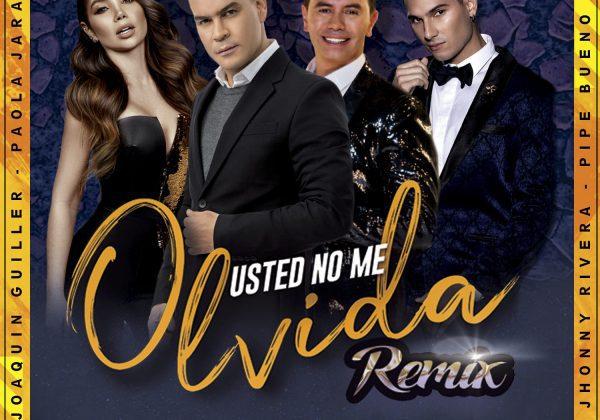 USTED NO ME OLVIDA REMIX